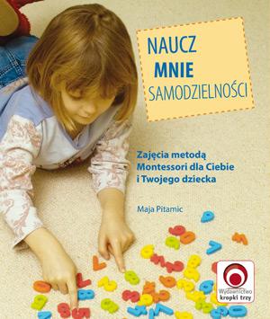 Naucz mnie samodzielności Maja Pitamic